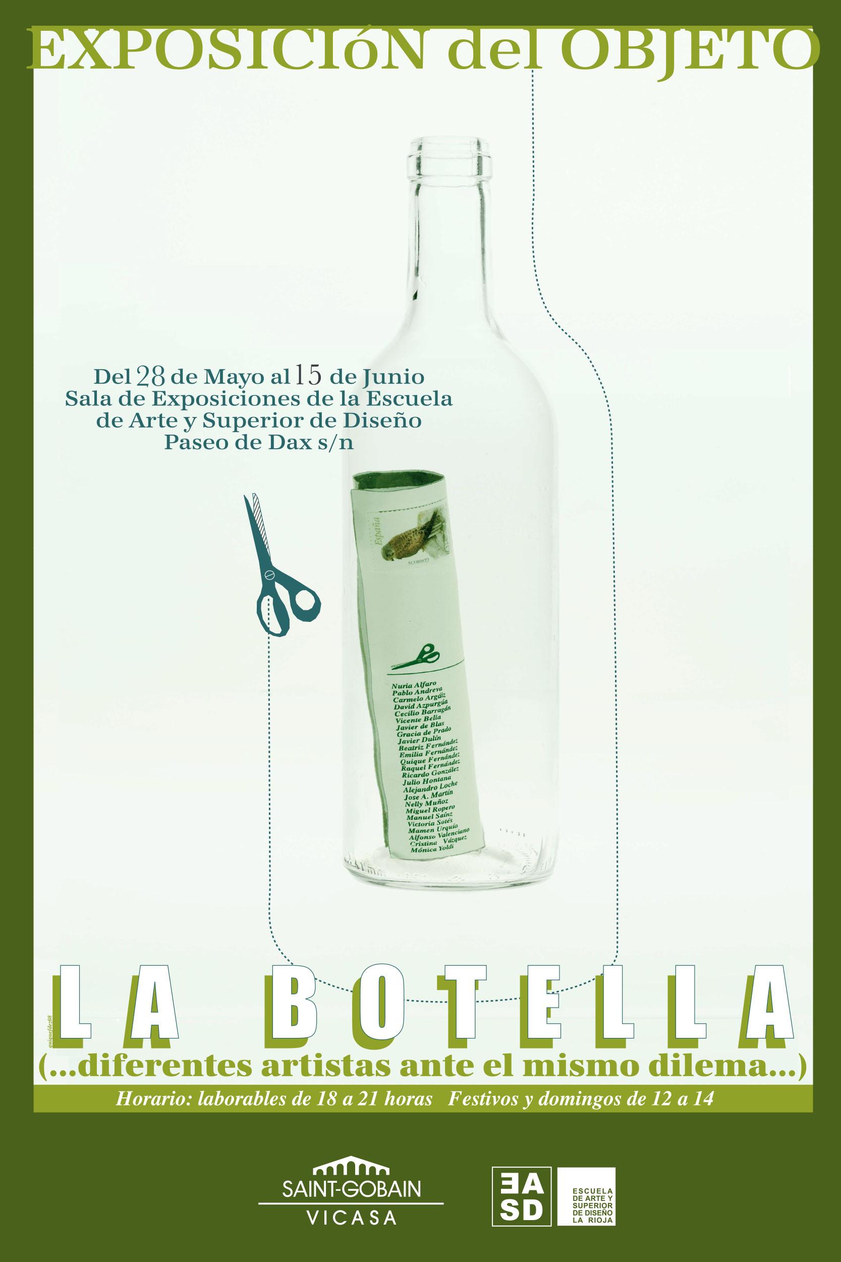 II Exposición del Objeto,  La Botella. 2008