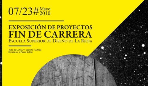 EXPOSICIÓN DE PROYECTOS FINALES 2010