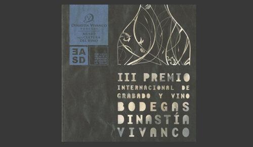 Catálogo del III Premio Internacional de Grabado Bodegas Dinastía Vivanco