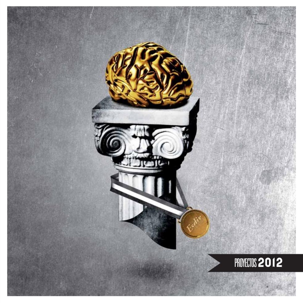 Catálogo Proyectos Finales 2012. Esdir