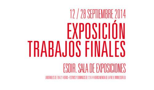 Exposición TFE Esdir 2014