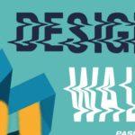 Design Walk /Paseo del Diseño 2018
