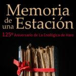 Exposición Memoria de una Estación. 125 aniversario de la Estación Enológica