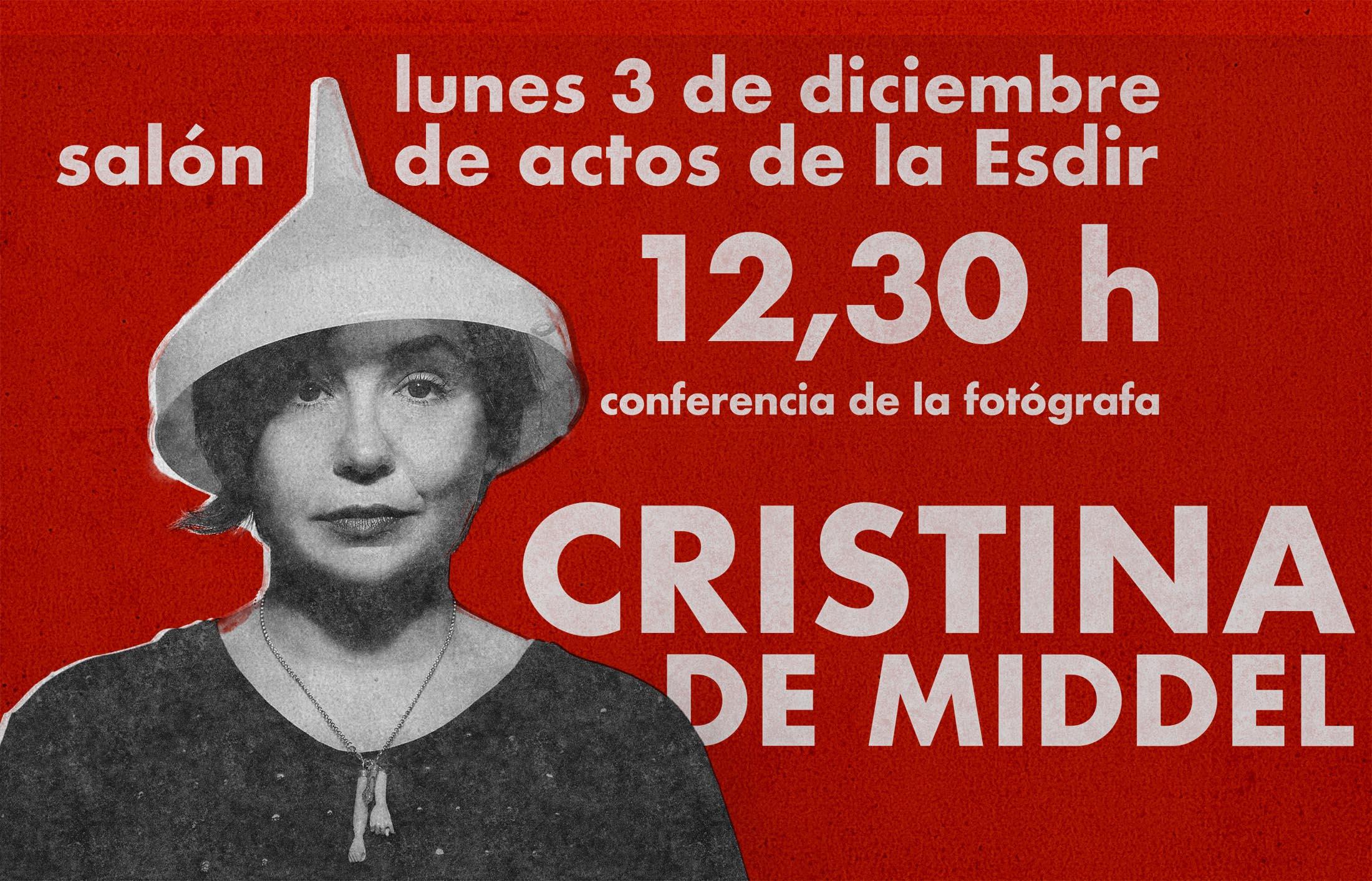 Conferencia de Cristina de Middel el próximo lunes en la Esdir