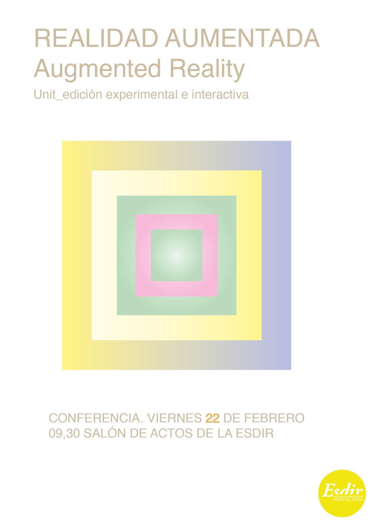 Conferencia Realidad Aumentada. Viernes 22 de febrero, 9h.