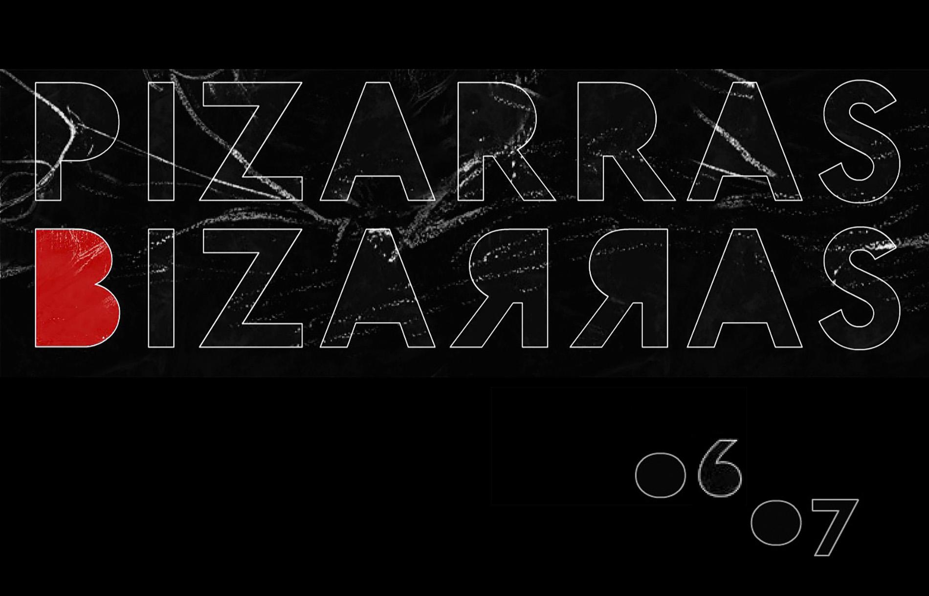 Pizarras  Bizarras. 1ª Edición _ 2006-2007