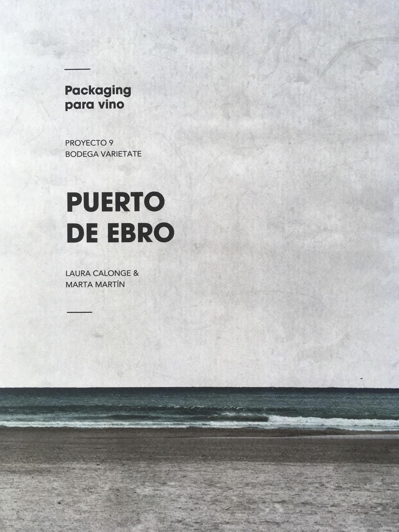 El packaging Puerto de Ebro en el Grado de Enología