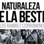 Carlos Ramírez (ZORROMONO) inaugura exposición en la Sala Pequeña