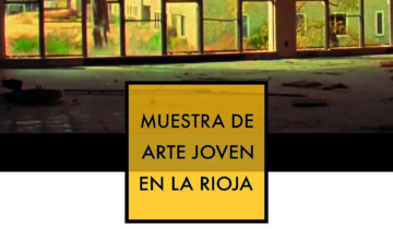 Exposición XXXVI Muestra de Arte Joven en La Rioja en la Sala Grande