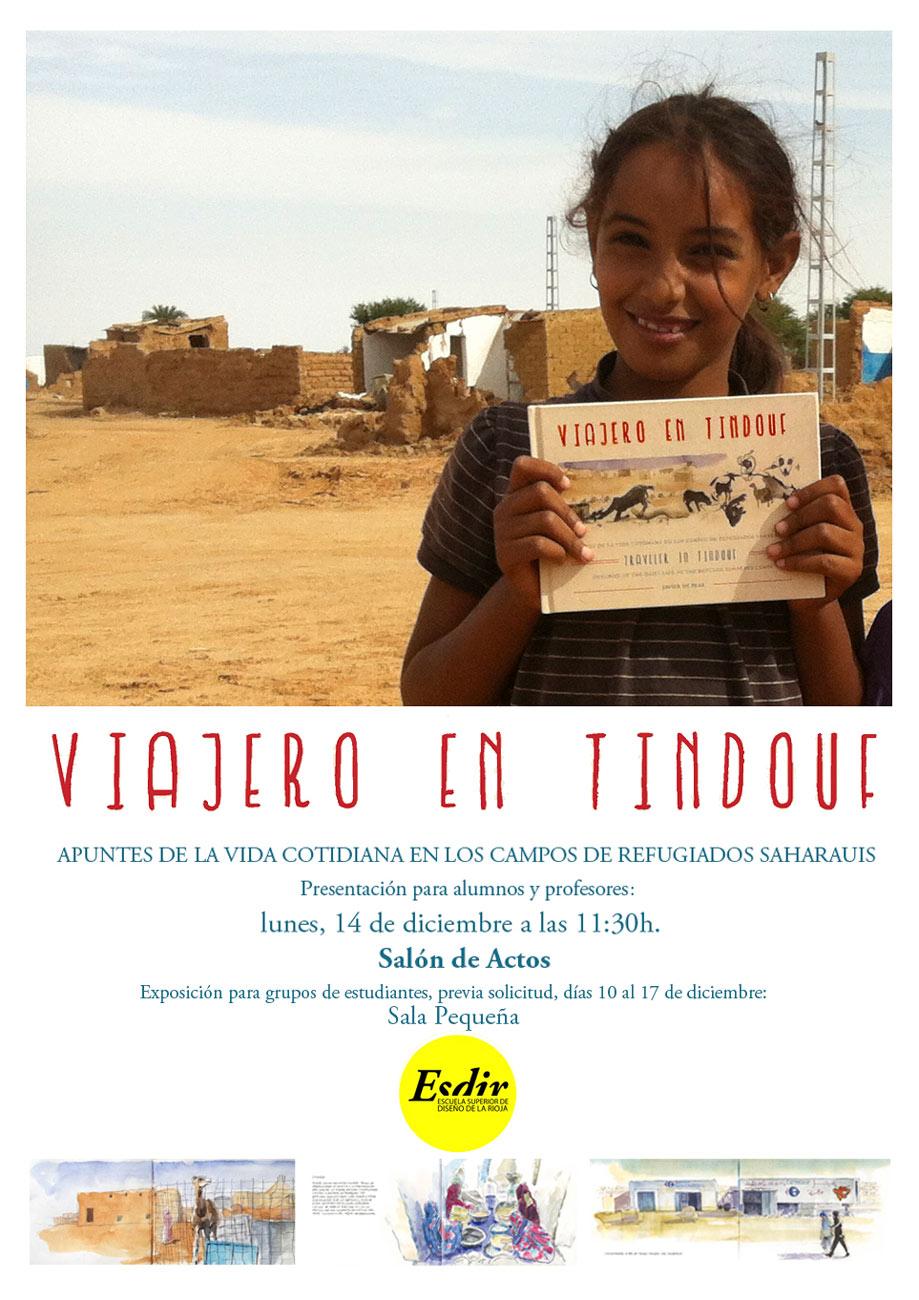 Viajero en Tindouf: Exposición, Charla y Libro de Javier de Blas