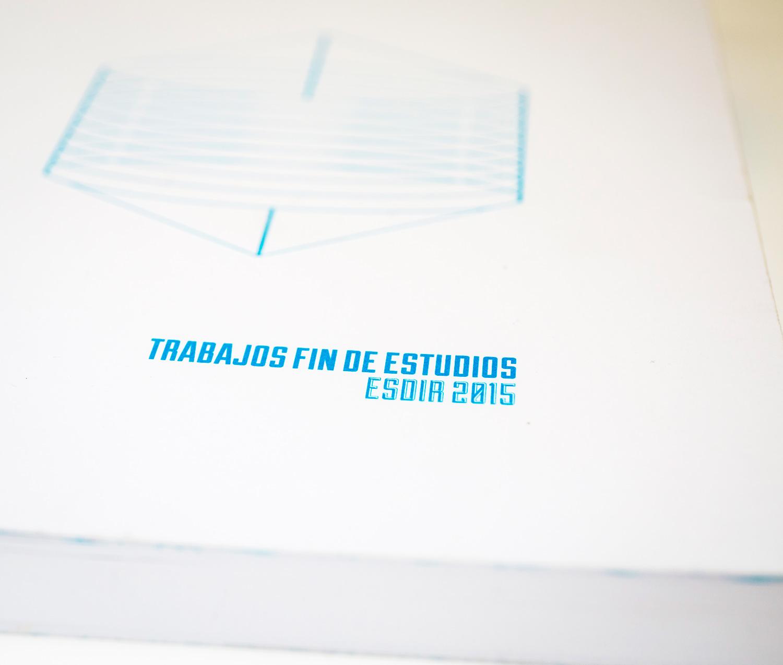 Catálogo Online de los Trabajos Fin de Estudios Esdir 2015