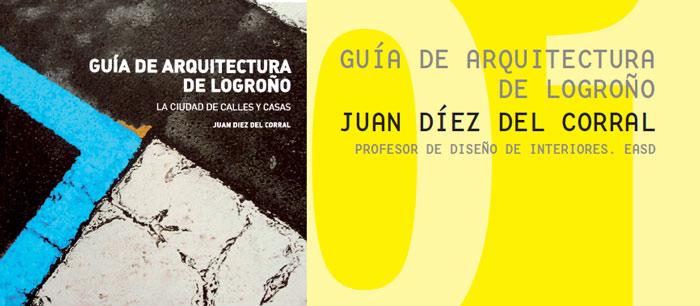 OTRA PROPUESTA. Guía de Arquitectura de Logroño. Juan Díez del Corral