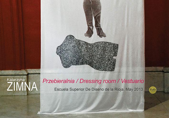 Exposición de Katarzyna Zimna Przebieralnia / Dressing room / Vestuario