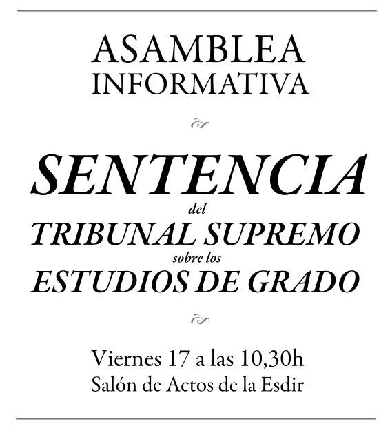 Asamblea informativa sobre la sentencia del Tribunal Supremo que modifica el decreto de los estudios de Grado