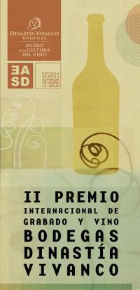 Convocatoria del II Premio Internacional de Grabado y Vino Bodegas Dinastía Vivanco